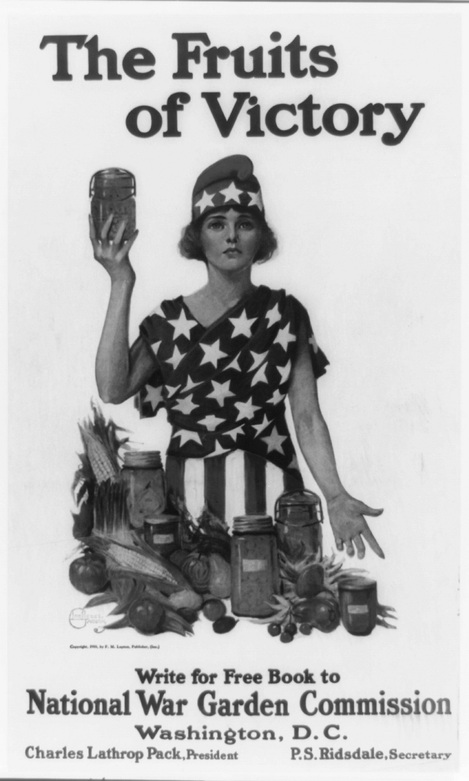 """World War II poster featuring and a woman wrapped in an American flag dress and gesturing to canned produce. Bottom of mimage says """"Write for Free book to National War Garden Commission."""""""